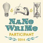 2014 Participant of the NaNoWriMo challenge